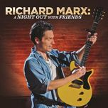 a night out with friends - richard marx