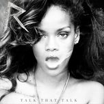 talk that talk (deluxe version) - rihanna