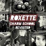 charm school cd1) - roxette
