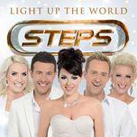 light up the world - steps