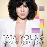 ready for love (3rd album) - tata young