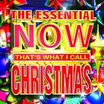 the essential now that's what i call christmas - v.a