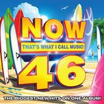 now that's what i call music! 46 - v.a