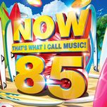 now that's what i call music 85 (cd1) - v.a