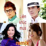 lien khuc chieu mua (remix) - truong son (fm band), luu chi vy, ly dieu linh, my my