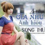 gia nhu anh hieu (single) - song thu
