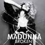 broken - madonna