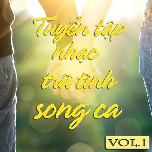 Tuyệt Phẩm Song Ca Nhạc Trữ Tình (Vol.1)
