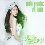 mai thuoc ve anh (single) - thuy tien