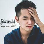 gia co the om ai va khoc (single) - pham hong phuoc