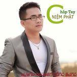chap tay niem phat (single) - huynh nguyen cong bang