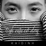tinh cau co don (single) - kai dinh