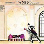 tango a la carte - alfred hause