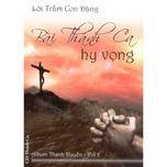 bai thanh ca hy vong (vol.2 - 2008) - anna tran thanh huyen