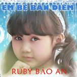em be ban diem (2012) - bao an