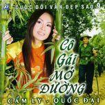 co gai mo duong (2006) - cam ly, quoc dai