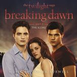 the twilight saga: breaking dawn part 1 (the score 2011) - carter burwell