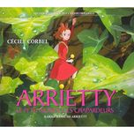 the borrower arrietty ost - cecile corbel