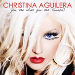 you are what you are (beautiful) - christina aguilera