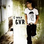 greatest hits (2008-2011) - c-walk