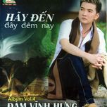 hay den day dem nay - dam vinh hung