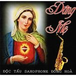 dang me (doc tau saxophone) - dong hoa