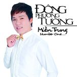 mien trung number one (hai lua mien trung) (single 2013) - dong phuong tuong