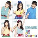we are dreamer (single) - dream5