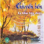 chuyen ben - duc long