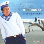 nghe em hat o truong sa - duong quoc hung