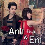 anh va em (single 2012) - duy khoa, thuy trang