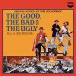 the good,the bad and the ugly - ennio morricone