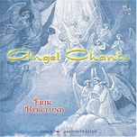 angel chants - erik berglund