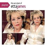 playlist: the very best of etta james - etta james