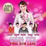 vong kim lang (2013) - giang tien