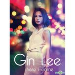 here i come (ep) - gin lee (ly hanh nghe)