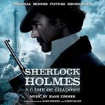 sherlock holmes: a game of shadows (ost 2011) - hans zimmer