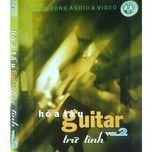 guitar tru tinh (vol. 2) - hoa tau