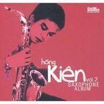saxophone vol. 2 - hong kien