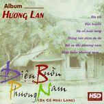 dieu buon phuong nam - huong lan