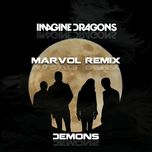 demons (remixes) (single) - imagine dragons