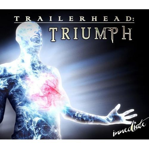 Immediate - Trailerhead: Triumph