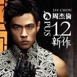 opus 12 - jay chou (chau kiet luan)