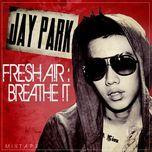 fresha!r-breathe!t mixtape (mini album) - jay park