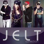 jelt (mini album) - justatee, emily, lil knight, touliver