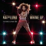 whine up (remixes - ep) - kat deluna