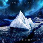 final call (2013) - kitaro
