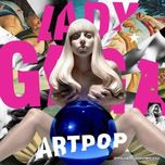 artpop (japanese version) - lady gaga