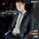 ba nam sau (2011) - lam chan hai