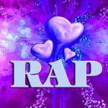tuyen tap cac ca khuc rap love hay nhat (vol.1 - 2012) - lil emo